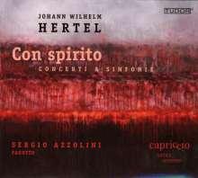 "Johann Wilhelm Hertel (1727-1789): Sinfonias & Concerti - ""Con spirito"", CD"