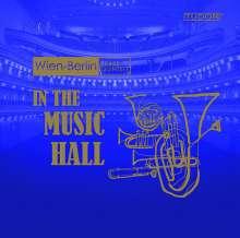 Wien-Berlin Brass Quintett - In The Music Hall, CD