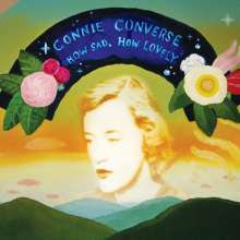 Connie Converse: How Sad, How Lovely, CD
