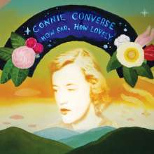 Connie Converse: How Sad, How Lovely, LP