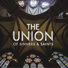 The Union Of Sinners And Saints: The Union Of Sinners And Saints, CD
