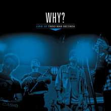 Why?: Live At Third Man Records, LP