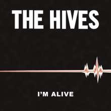 "The Hives: I'm Alive/Good Samaritan, Single 7"""