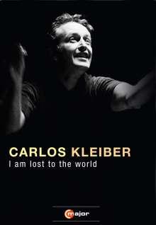 Carlos Kleiber - I am lost to the World (Dokumentation), DVD