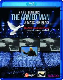 Karl Jenkins (geb. 1944): The Armed Man - A Mass for Peace, Blu-ray Disc