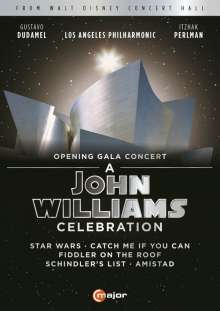 John Williams (geb. 1932): A John Williams Celebration - Opening Gala Concert, DVD