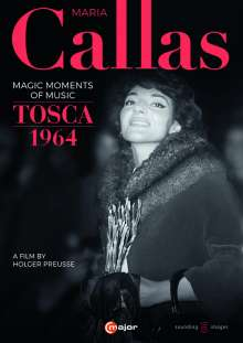 Maria Callas - Magic Moments of Music / Tosca 1964, DVD