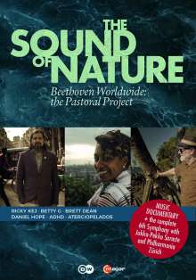 The Sound of Nature - Beethoven Worldwide: The Pastoral Project, DVD
