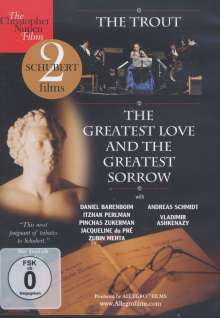 Franz Schubert (1797-1828): The Trout & The Greatest Love and the Greatest Sorrow, DVD