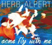 Herb Alpert: Come Fly With Me, CD
