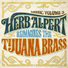 Herb Alpert: Music Volume 3 - Herb Alpert Reimagines The Tijuana Brass, LP