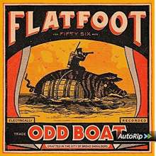 Flatfoot 56: Odd Boat (Limited-Edition) (Colored Vinyl), LP