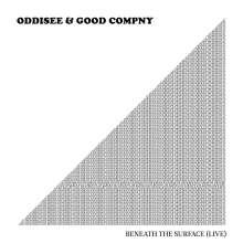 Oddisee & Good Compny: Beneath The Surface (Live), CD