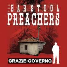 The Bar Stool Preachers: Grazie Governo, LP