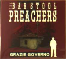 The Bar Stool Preachers: Grazie Governo, CD