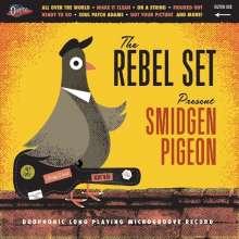 Rebel Set: Smidgen Pigeon (Orange Vinyl), LP