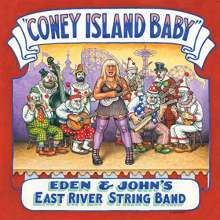 Eden & John's East River String Band: Coney Island Baby, CD