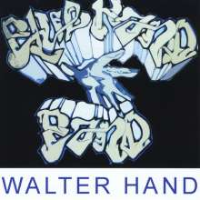 Walter Hand: Live Before The Fireworks, CD