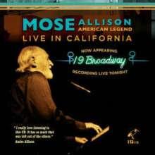 Mose Allison (1927-2016): American Legend: Live In California 2006, CD