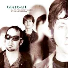 Fastball: All The Pain Money Can Buy, CD