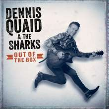Dennis Quaid & The Sharks: Out Of The Box, CD