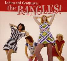 The Bangles: Ladies And Gentlemen: The Bangles!, CD