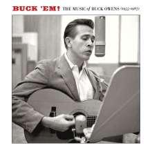 Buck Owens: Buck 'Em! - The Music Of Buck Owens 1955 - 1967 (Volume 1), 2 CDs
