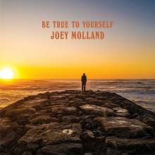 Joey Molland: Be True To Yourself, CD