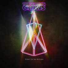 Those Damn Crows: Point Of No Return, CD