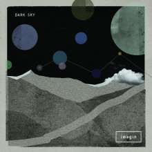 Dark Sky: Imagin (180g), 2 LPs