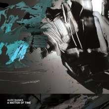 "Alex Banks: A Matter Of Time, Single 12"""