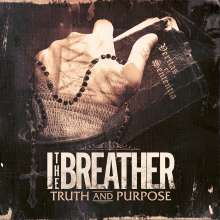 I The Breather: Truth And Purpose, CD