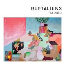 Reptaliens: FM-2030, LP