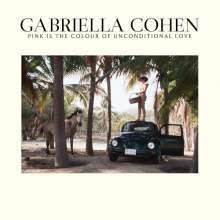 Gabriella Cohen: Pink Is The Colour Of Unconditional Love, LP