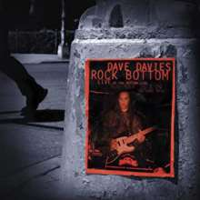Dave Davies: Rock Bottom: Live At The Bottom Line (20th Anniversary Limited Edition), 2 CDs