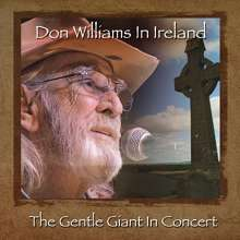 Don Williams: Don Williams In Ireland: The Gentle Giant In Concert, CD