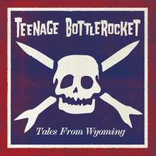 Teenage Bottlerocket: Tales From Wyoming (Limited-Edition) (Translucent Gold Vinyl), 2 LPs
