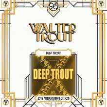 Walter Trout: Deep Trout (180g) (Limited Edition) (25th Anniversary Series), 2 LPs