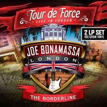 Joe Bonamassa: Tour De Force: Live In London, The Borderline 2013 (180g), 2 LPs