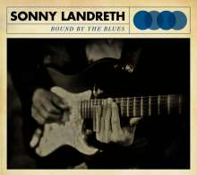 Sonny Landreth: Bound By The Blues, CD