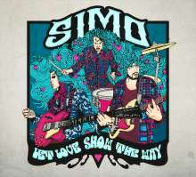 SIMO (Bluesrock): Let Love Show The Way (Deluxe-Edition), CD