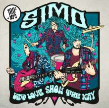 SIMO (Bluesrock): Let Love Show The Way (180g) (Limited Edition), LP
