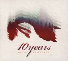 10 Years: (How To Live) As Ghosts, CD
