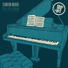 Stanton Moore (geb. 1972): With You In Mind (180g), LP
