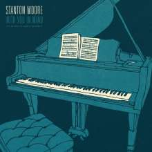 Stanton Moore (geb. 1972): With You In Mind, CD