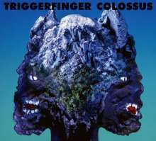 Triggerfinger: Colossus, CD