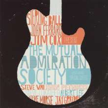Sterling Ball, John Ferraro & Jim Cox: The Mutual Admiration Society, CD