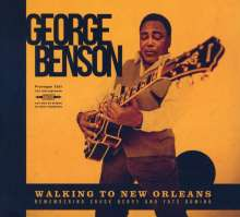 George Benson (geb. 1943): Walking To New Orleans: Remembering Chuck Berry And Fats Domino, CD