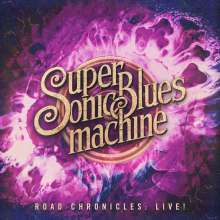 Supersonic Blues Machine: Road Chronicles: Live! (180g) (+ Bonustrack), 2 LPs