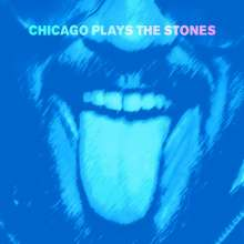 Chicago Plays The Stones, 2 LPs